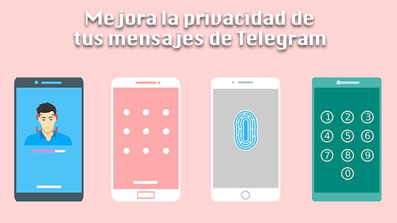Mejora la privacidad de tus mensajes de Telegram creando Chats secretos y programando mensajes que se autodestruyen desde cualquier dispositivo