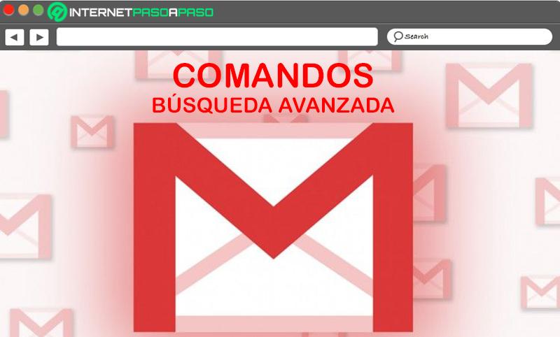 Una lista de los comandos de búsqueda avanzada más útiles para encontrar cualquier cosa en Gmail