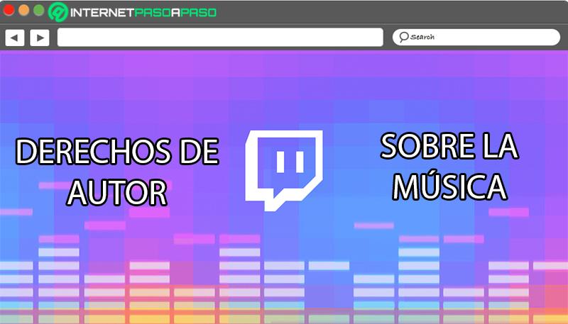 Derechos de autor de música en Twitch ¿Qué necesito saber para evitar huelgas?